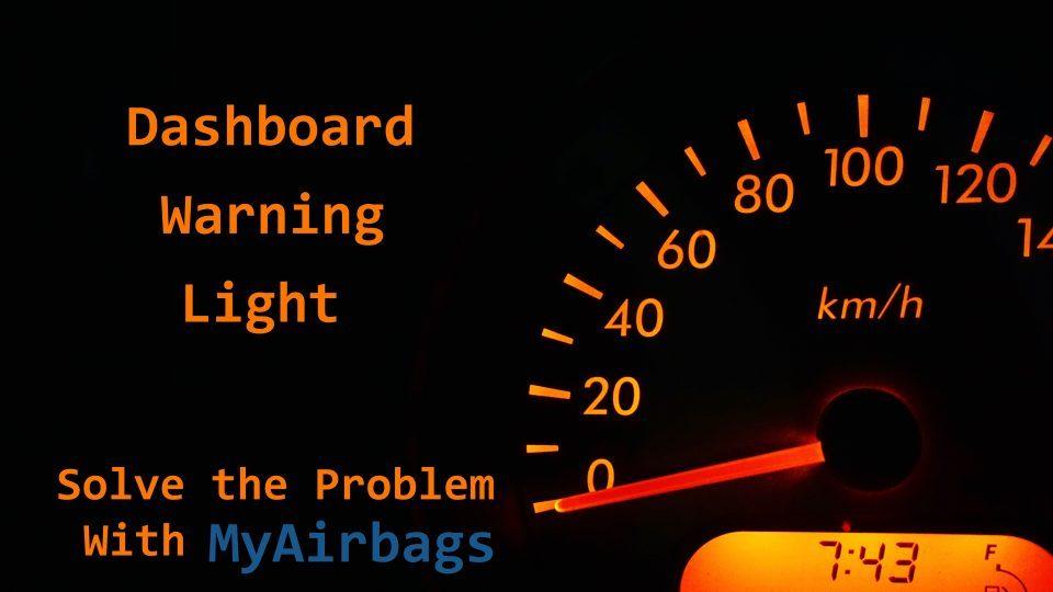 MyAirbags - Dashboard Light Problems