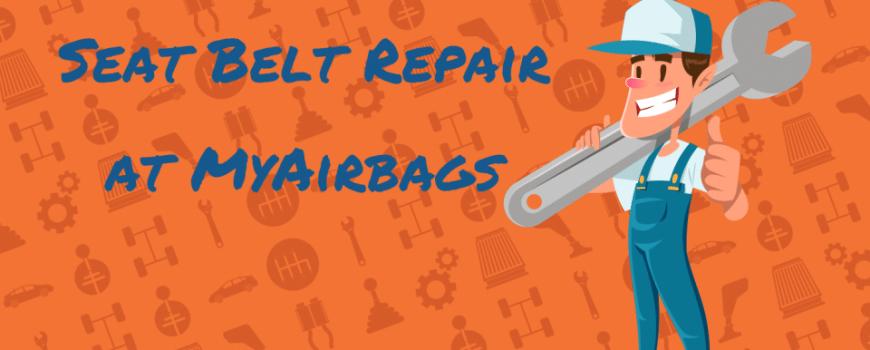 MyAirbags Seat Belt Repair